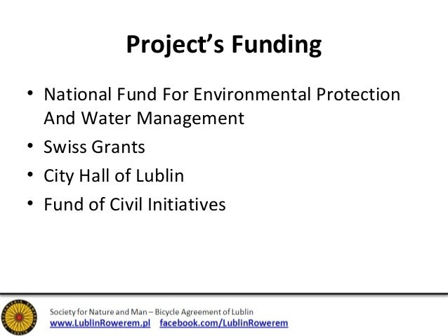 Project's Funding  • National Fund For Environmental Protection  And Water Management  • Swiss Grants  • City Hall of Lubl...