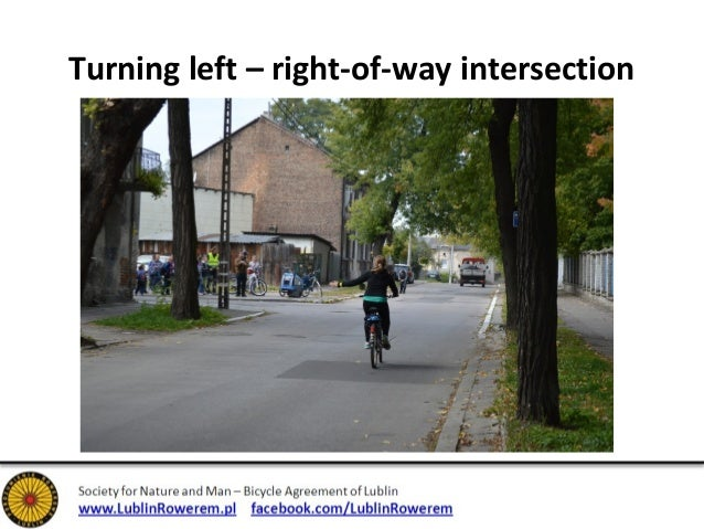 Turning left – right-of-way intersection