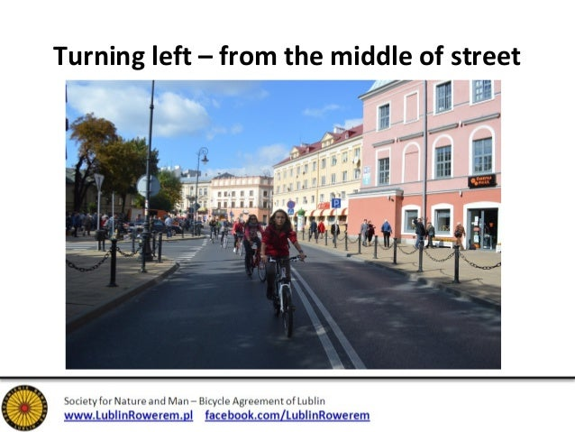 Turning left – from the middle of lane