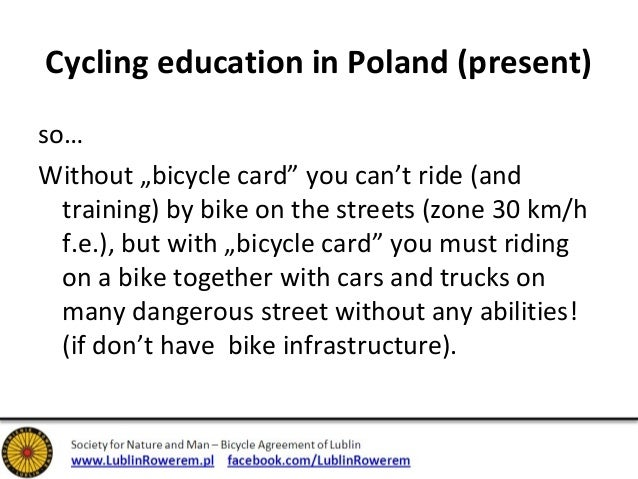 """Cycling education in Poland (present)  so…  Without """"bicycle card"""" you can't ride (and  training) by bike on the streets (..."""
