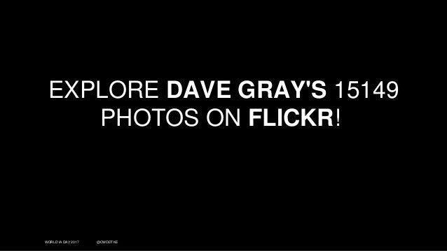 WORLD IA DAY 2017 @CWODTKE EXPLORE DAVE GRAY'S 15149 PHOTOS ON FLICKR!