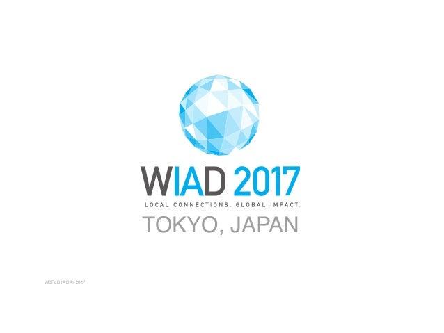WORLD IA DAY 2017 TOKYO, JAPAN