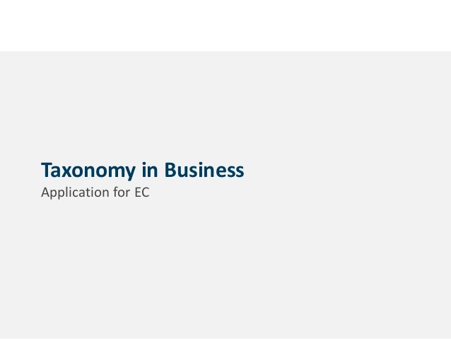1 Taxonomy in Business Application for EC