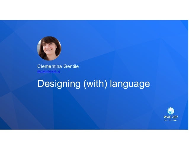 Clementina Gentile Designing (with) language @clementina_g