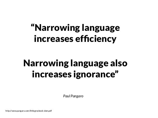 "Paul Pangaro http://www.pangaro.com/littlegreybook-dom.pdf ""Expanding language increases opportunity To regenerate, an org..."
