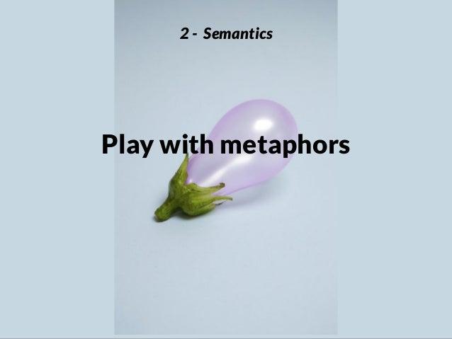 Be aware of biases 2 - Semantics