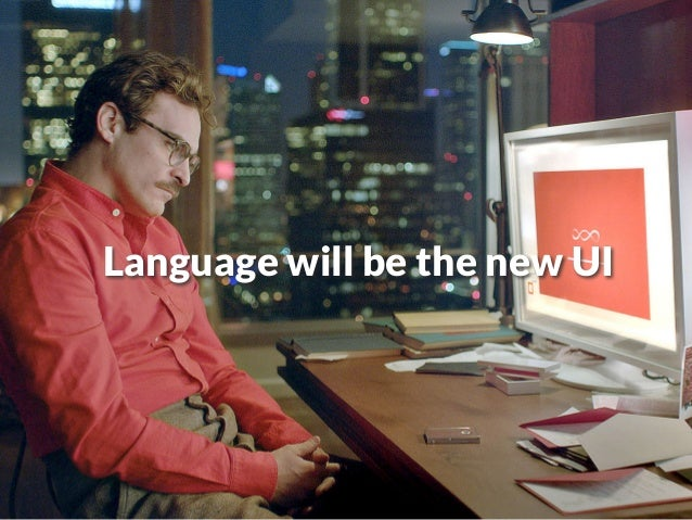 Language will be the new UI