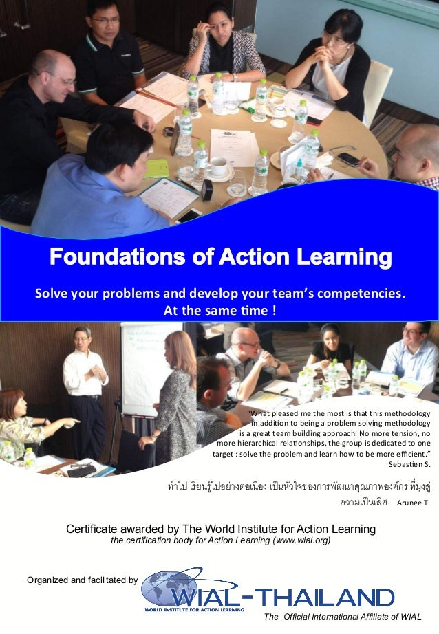 Certificate awarded by The World Institute for Action Learning the certification body for Action Learning (www.wial.org) O...
