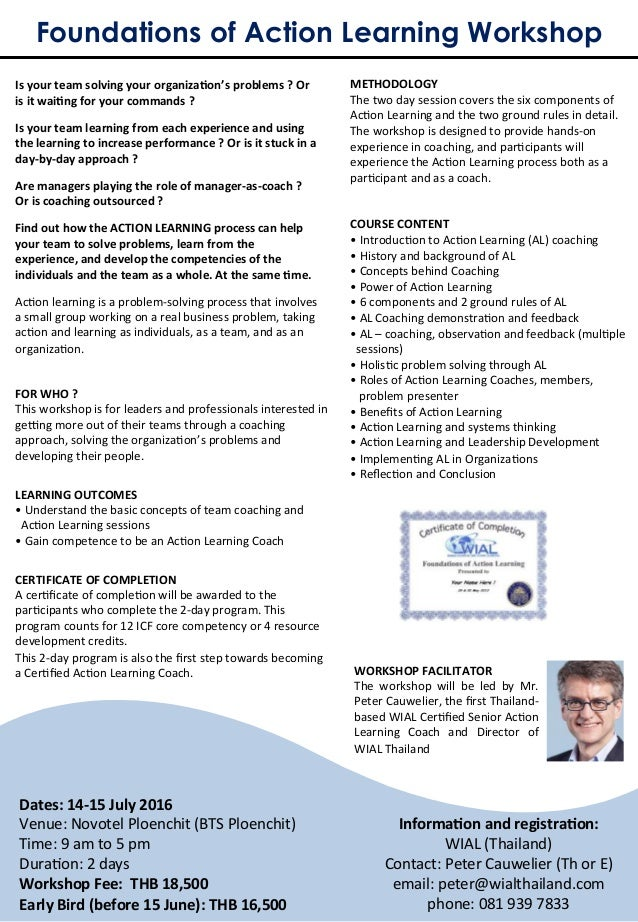 Foundations of Action Learning Workshop FOR  WHO  ?   This  workshop  is  for  leaders  and  professiona...