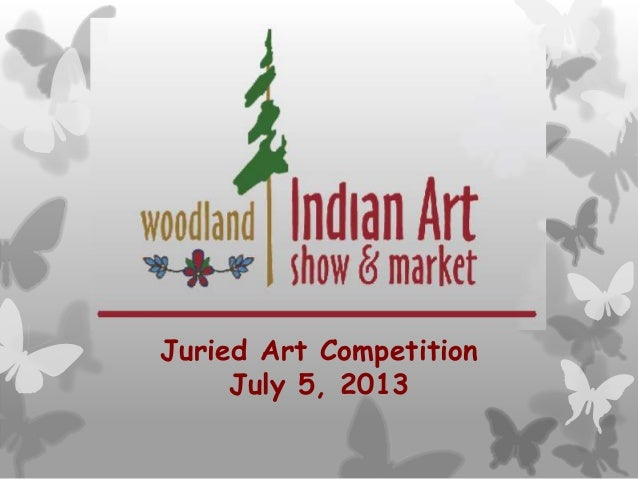 Juried Art Competition July 5, 2013