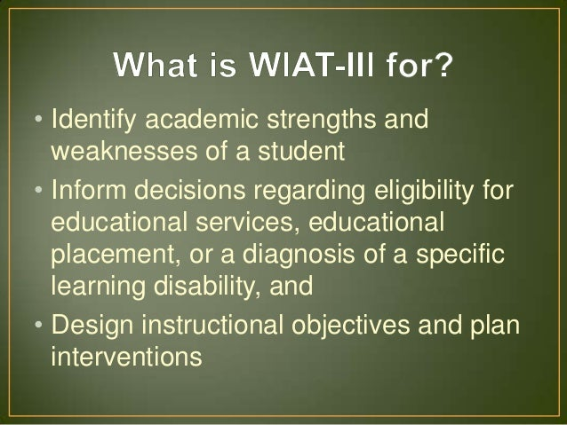 reliability of wisc and wiat essay Clinical utility of the wechsler intelligence scale for children- fifth edition (wisc-v) gloria maccow, phd • in general, the wisc.