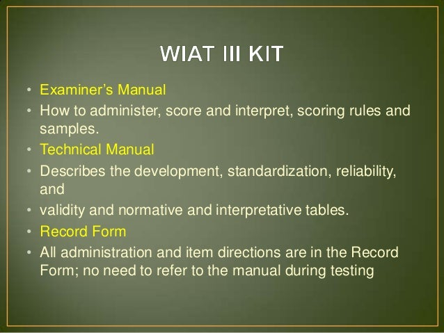 wiat iii indtest report rh slideshare net wiat iii examiner's manual pdf wiat iii technical manual pearson
