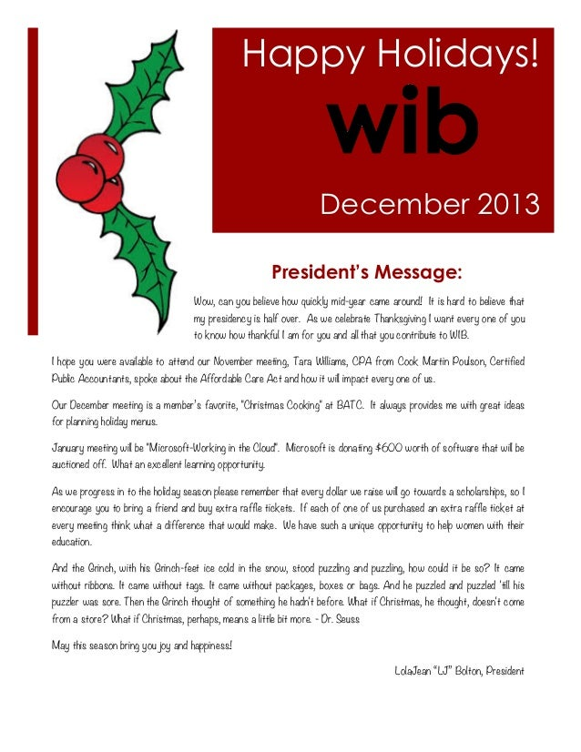 Happy Holidays!  December 2013 President's Message: Wow, can you believe how quickly mid-year came around! It is hard to b...