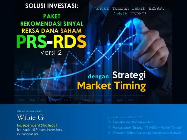 SOLUSI INVESTASI: PAKET REKOMENDASI SINYAL REKSA DANA SAHAM PRS-RDS Strategi Market Timing dengan untuk Tumbuh lebih BESAR...