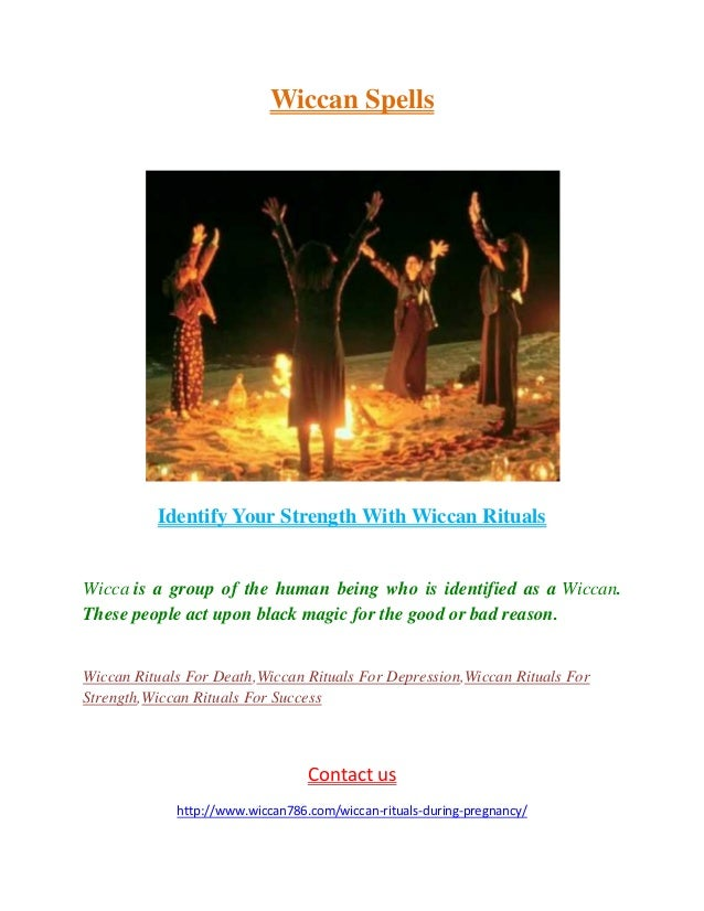 Identify Your Strength With Wiccan Rituals