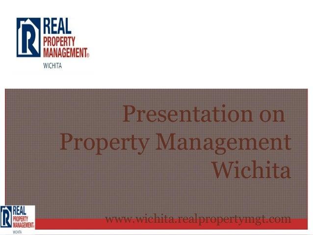 Presentation onProperty Management             Wichita   www.wichita.realpropertymgt.com