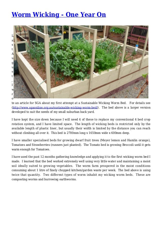 Worm Wicking - One Year On L a s t A u g u s t , I w r o te an article for SGA about my first attempt at a Sustainable Wic...