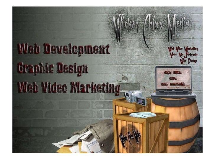 Wicked Chixx Media Web Development  and  Graphic Design