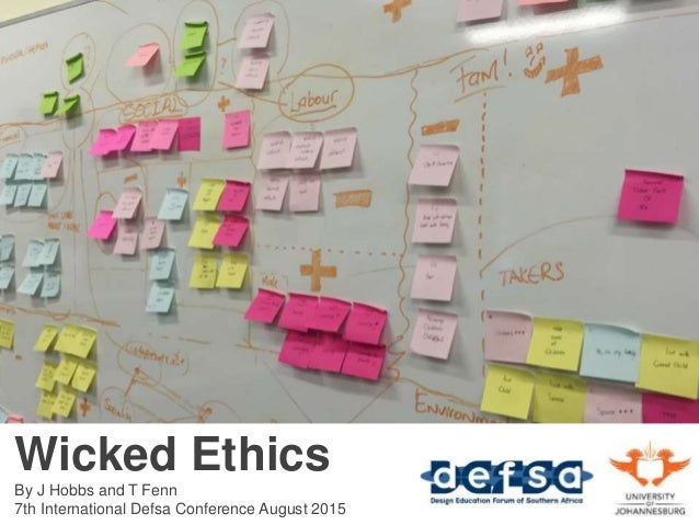 Wicked Ethics By J Hobbs and T Fenn 7th International Defsa Conference August 2015