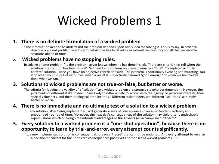 wicked problem Wicked problem a platform for examining the literature, culture, social challenges, and policies surrounding climate change, this podcast features the work of scholars from the environmental humanities working group at stony brook university.