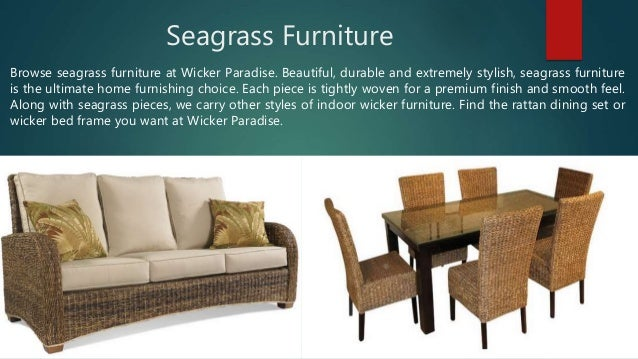 7. Seagrass Furniture Browse Seagrass Furniture At Wicker Paradise.