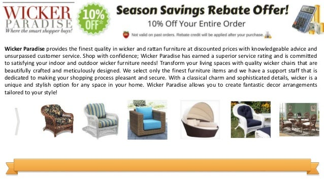 Wicker Paradise provides the finest quality in wicker and rattan furniture at discounted prices with knowledgeable advice ...