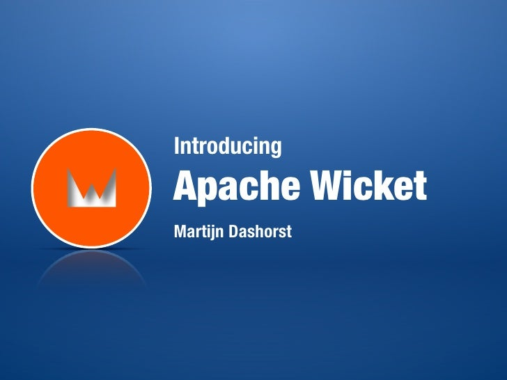 IntroducingApache WicketMartijn Dashorst
