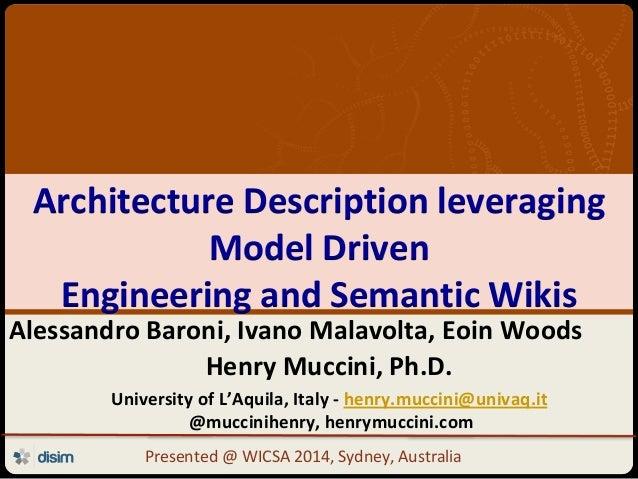 Università degli Studi dell'Aquila Architecture Description leveraging Model Driven Engineering and Semantic Wikis Alessan...