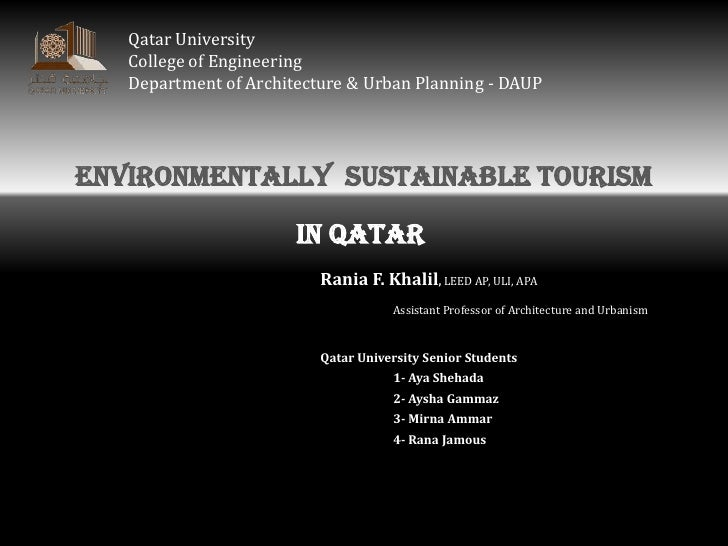 Qatar University   College of Engineering   Department of Architecture & Urban Planning - DAUPEnvironmentally Sustainable ...