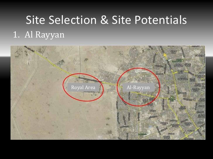 Site Selection & Site Potentials1. Al Rayyan               Royal Area   Al-Rayyan
