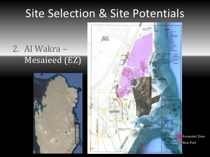 Site Selection & Site Potentials2. Al Wakra –   Mesaieed (EZ)                                  Economic Zone              ...