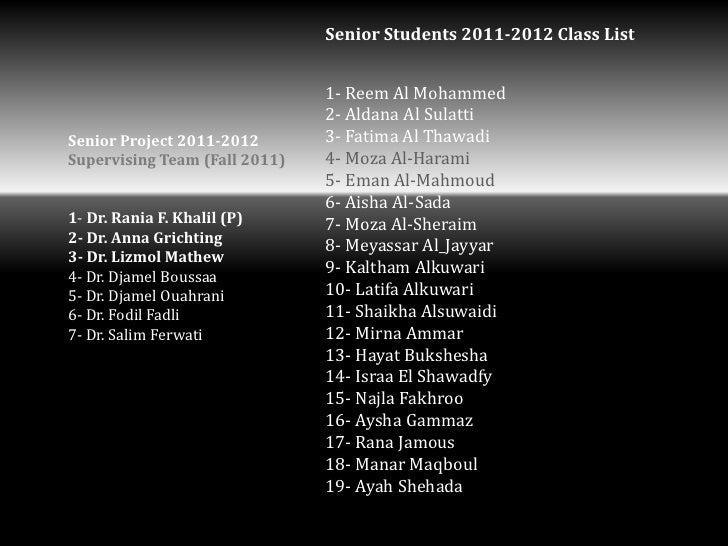 Senior Students 2011-2012 Class List                               1- Reem Al Mohammed                               2- Al...