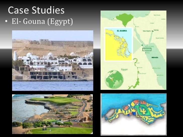 Case Studies• El- Gouna (Egypt)