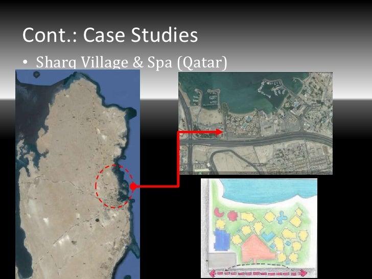 Cont.: Case Studies• Sharq Village & Spa (Qatar)