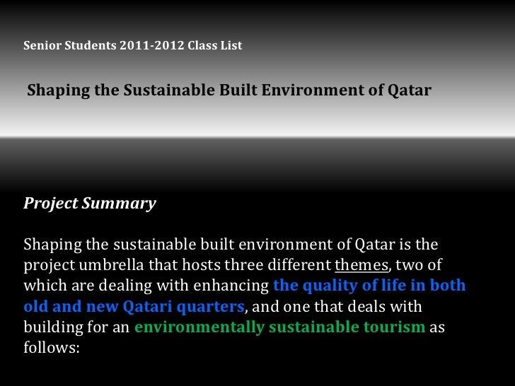 Senior Students 2011-2012 Class ListShaping the Sustainable Built Environment of QatarProject SummaryShaping the sustainab...