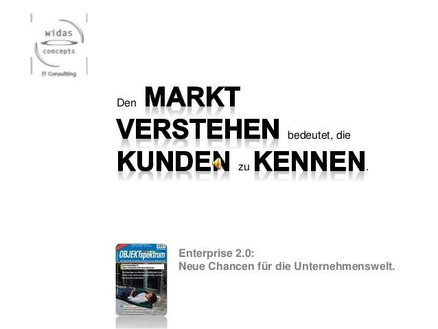 Enterprise 2.0: Neue Chancen für die Unternehmenswelt. Den bedeutet, die zu .