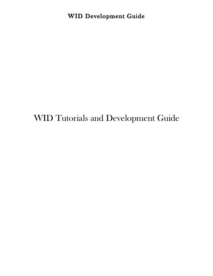 WID Development GuideWID Tutorials and Development Guide