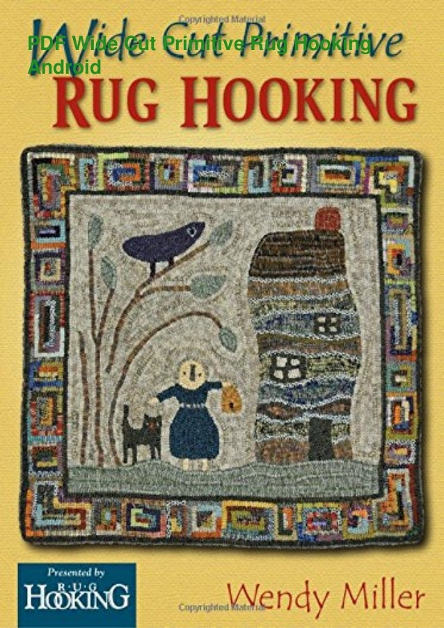 PDF Wide Cut Primitive Rug Hooking Android