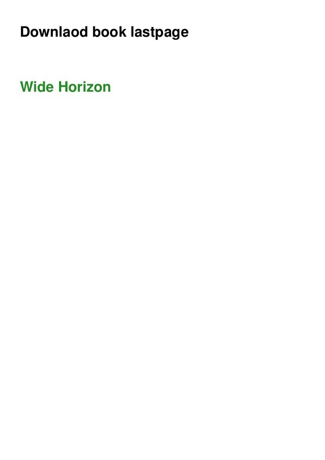 Downlaod book lastpage Wide Horizon
