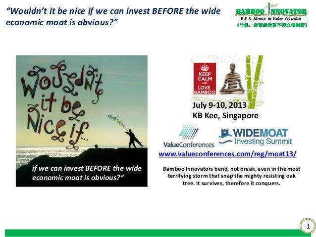 """1 《竹经:经商经世离不得立根创新》 nnovatorBamboo R.E.S.-ilience in Value Creation """"Wouldn't it be nice if we can invest BEFORE the wide e..."""
