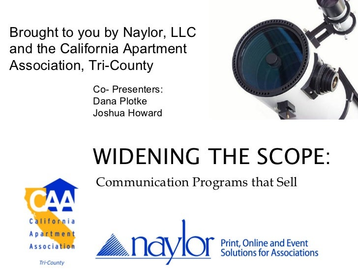 Brought to you by Naylor, LLCand the California ApartmentAssociation, Tri-County            Co- Presenters:            Dan...