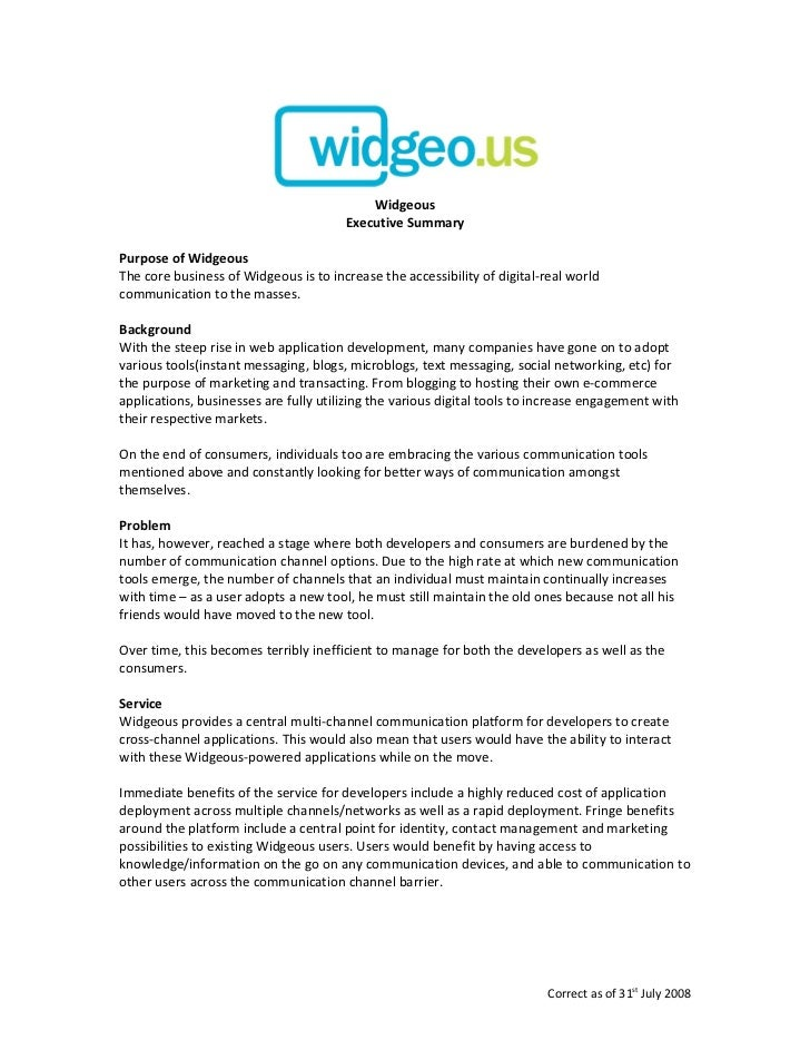Widgeous                                        Executive Summary  Purpose of Widgeous The core business of Widgeous is to...