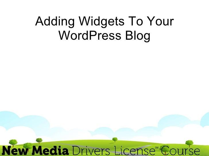 Adding Widgets To Your WordPress Blog