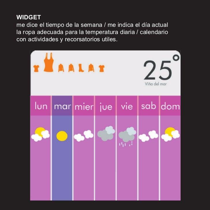 WIDGET me dice el tiempo de la semana / me indica el día actual la ropa adecuada para la temperatura diaria / calendario c...