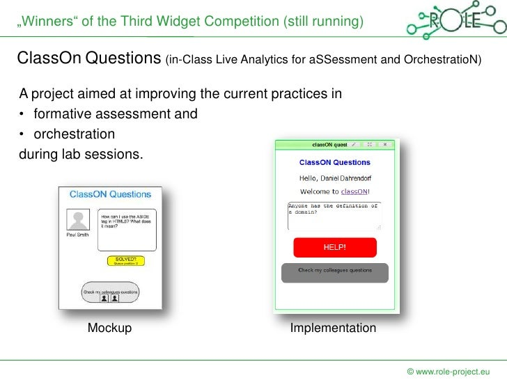 """""""Winners"""" of the Third Widget Competition (still running)ClassOn Questions (in-Class Live Analytics for aSSessment and Orc..."""