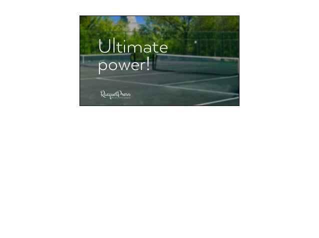 Ultimate power!