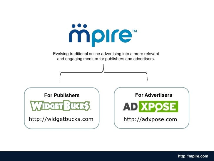 Evolving traditional online advertising into a more relevant <br />and engaging medium for publishers and advertisers.<br ...