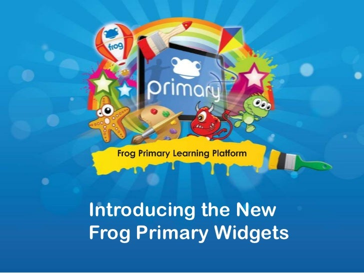 Introducing the New Frog Primary Widgets<br />