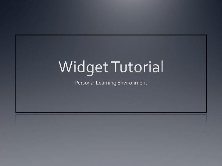 Widget Tutorial Slide 1