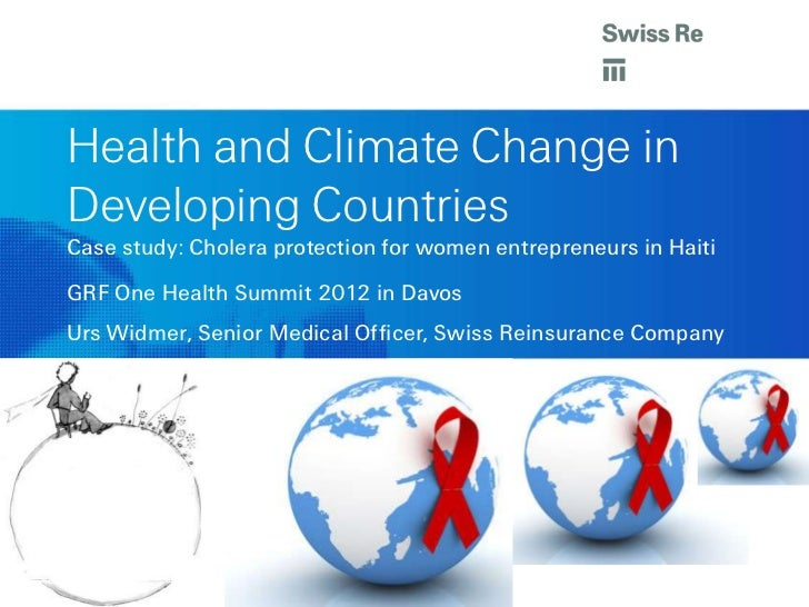 Health and Climate Change inDeveloping CountriesCase study: Cholera protection for women entrepreneurs in HaitiGRF One Hea...